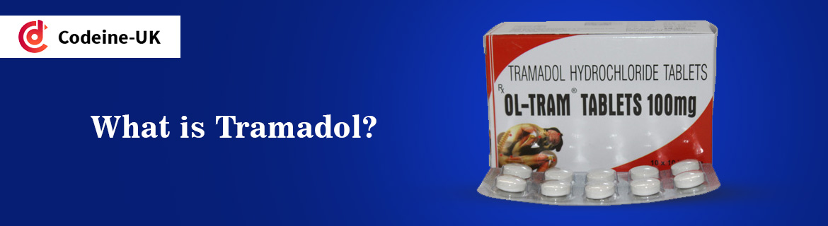 What is Tramadol?
